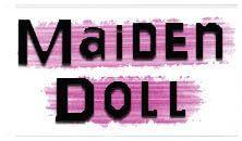 MAIDEN DOLL